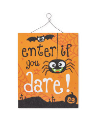 """Enter If You Dare"" Hanging Plaque"
