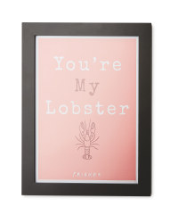 You're My Lobster Framed Print