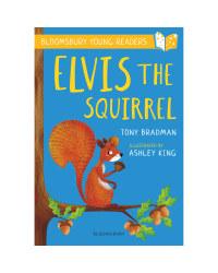 Elvis the Squirrel Bloomsbury