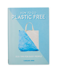How To Go Plastic Free Book