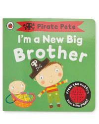 I'm A New Big Brother: Pirate Pete