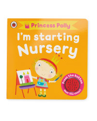 I'm Starting Nursery: Princess Polly