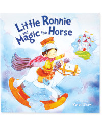 Little Ronnie and the Magic Horse