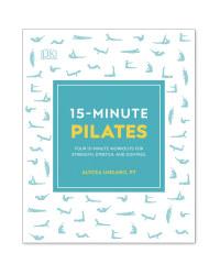 15-Minute Pilates Book