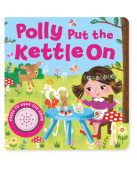 Polly Put The Kettle On Sound Book