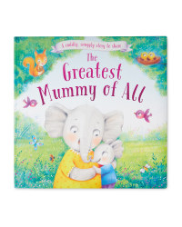 The Greatest Mummy Padded Story Book