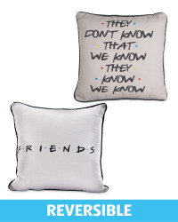 They Don't Know Friends Cushion