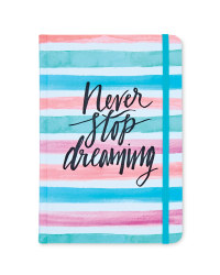 'Never Stop Dreaming' Notebook