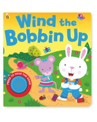 Wind the Bobbin Up Sound Book