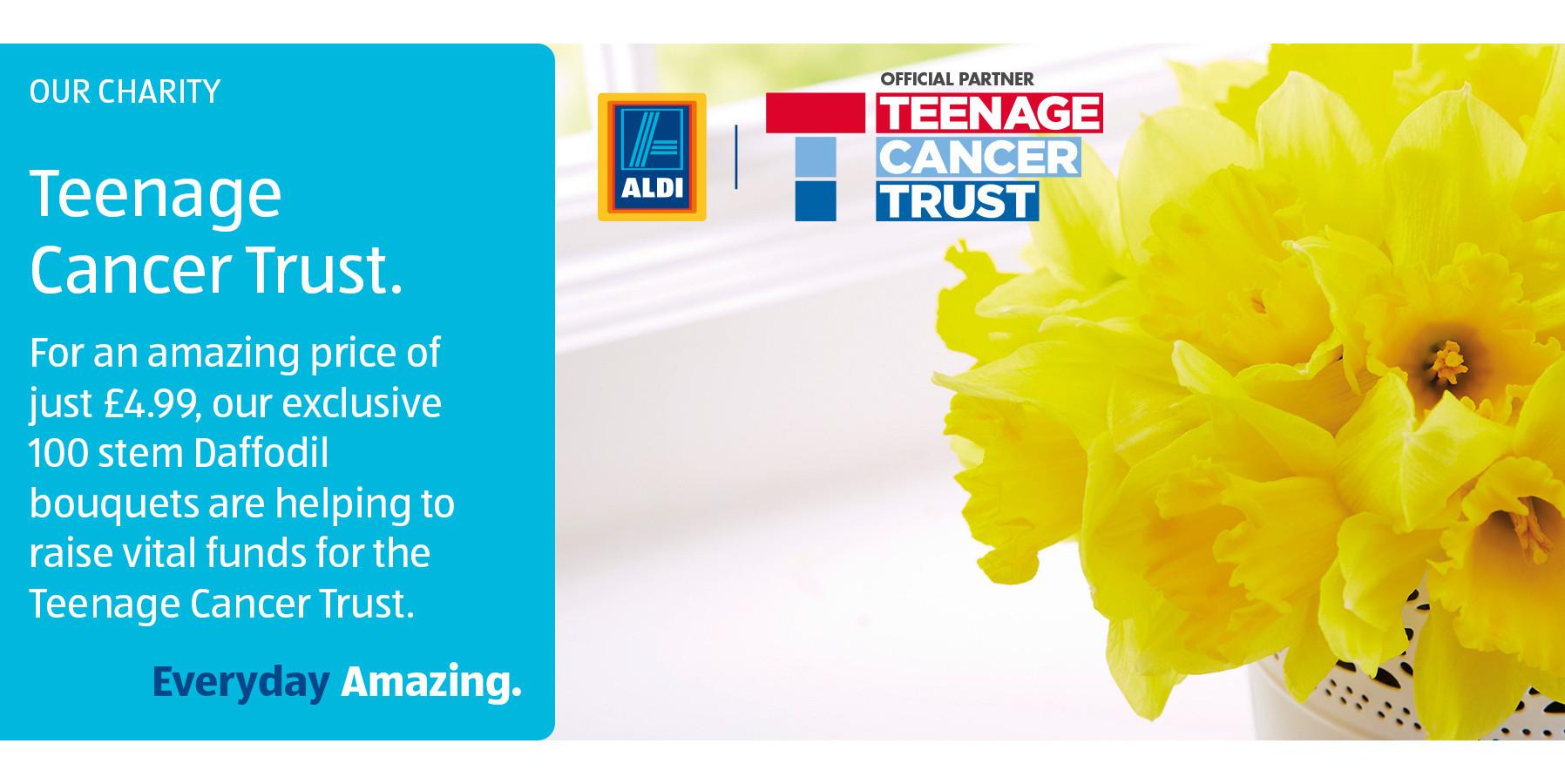 Daffodil Support - Teenage Cancer Trust - ALDI UK